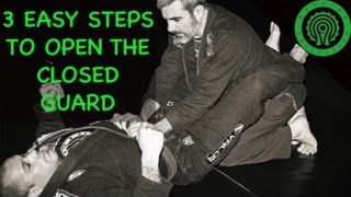 3 Easy Steps to Open the Closed Guard in BJJ